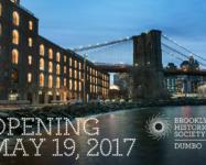 Brooklyn Historical Society DUMBO opening 5/19