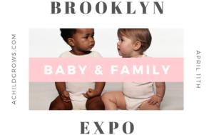 Brooklyn Baby & Family Expo in Gowanus 4/11 (sponsored)