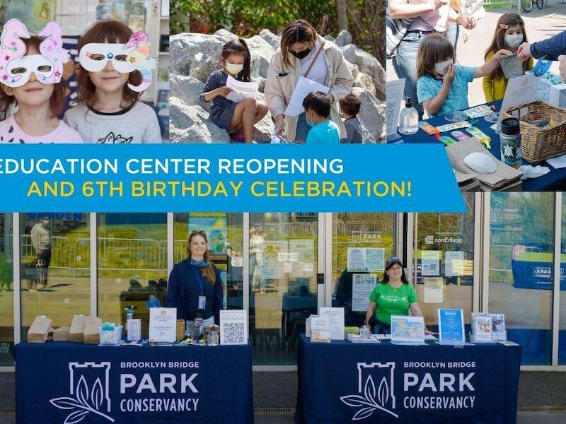 Environmental Education Center in Brooklyn Bridge Park reopening & community day 9/25